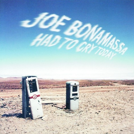Cover di Had To Cry Today, Joe Bonamassa