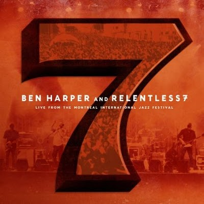 Cover di Live from the Montreal International Jazz Festival, Ben Harper and Relentless7