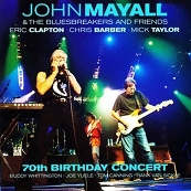 Cover di John Mayall & Bluesbreakers and Friends - 70th Birthday Concert