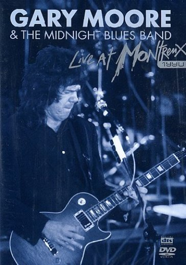 Cover di Live At Montreux, Gary Moore and the Midnight Blues Band