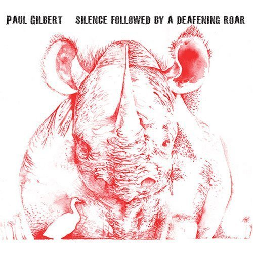 Cover Paul Gilbert - Silence Followed by a Deafening Roar