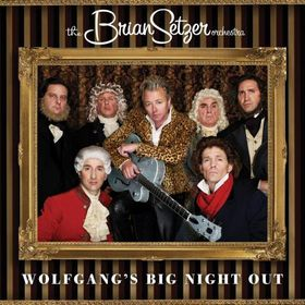 Cover di Wolfgang's Big Night Out, Brian Setzer Orchestra