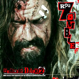 Cover di Hellbilly Deluxe 2, Rob Zombie
